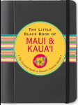 The Little Black Book of Maui & Kaua